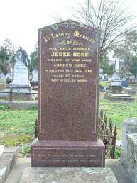 In loving memory of our dear mother Jesse Hore, relict of the late Andrew Hore, who died 19th August 1914. Aged 87 years. Thy will be done. (Thanks to Kellie Jones)