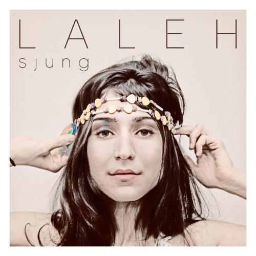 Laleh - Sjung
